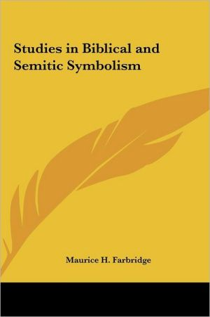Studies in Biblical and Semitic Symbolism