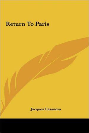 Return to Paris - Giacomo Casanova
