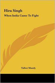 Hira Singh - Talbot Mundy