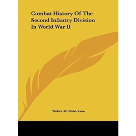 Combat History of the Second Infantry Division in World War II - Unknown