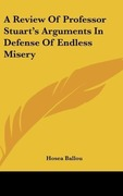 Ballou, Hosea: A Review Of Professor Stuart´s Arguments In Defense Of Endless Misery