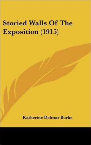Storied Walls Of The Exposition (1915)