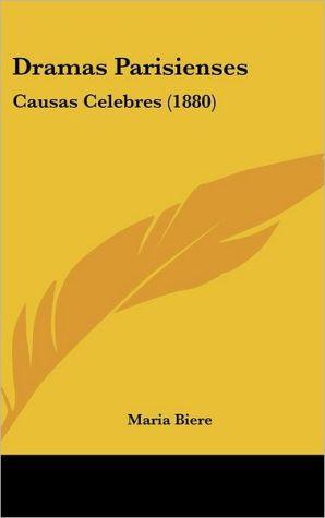 Dramas Parisienses: Causas Celebres (1880)