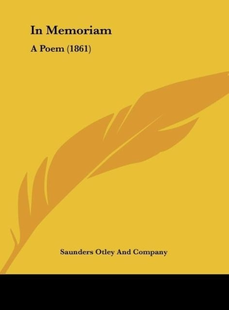 In Memoriam als Buch von Saunders Otley And Company - Kessinger Publishing, LLC