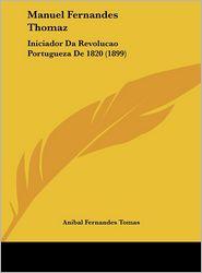 Manuel Fernandes Thomaz - Anibal Fernandes Tomas