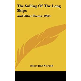 The Sailing of the Long Ships: And Other Poems (1902) - Unknown