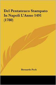 Del Pentateuco Stampato In Napoli L'Anno 1491 (1780) - Bernardo Poch