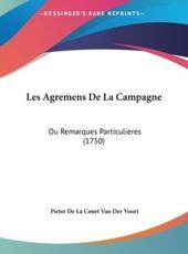 Les Agremens de La Campagne - Pieter De La Court Van Der Voort