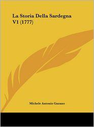 La Storia Della Sardegna V1 (1777) - Michele Antonio Gazano