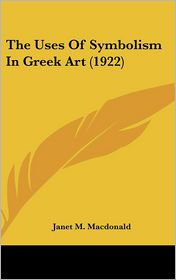 The Uses of Symbolism in Greek Art (1922)