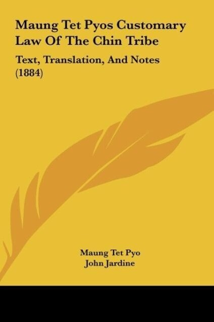 Maung Tet Pyos Customary Law Of The Chin Tribe als Buch von Maung Tet Pyo - Maung Tet Pyo