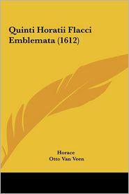 Quinti Horatii Flacci Emblemata (1612) - Horace, Otto Van Veen
