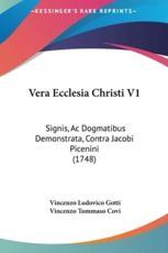 Vera Ecclesia Christi V1 - Vincenzo Ludovico Gotti