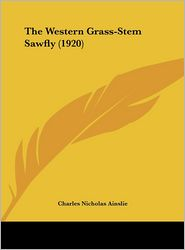 The Western Grass-Stem Sawfly (1920)