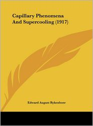 Capillary Phenomena and Supercooling (1917)
