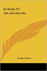 In Sicily V1: 1896-1898-1900 (1901)
