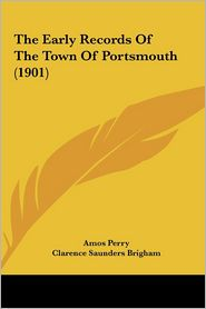 The Early Records of the Town of Portsmouth (1901)