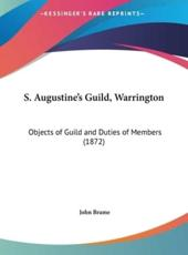 S. Augustine's Guild, Warrington: Objects of Guild and Duties of Members (1872)