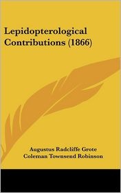 Lepidopterological Contributions (1866)