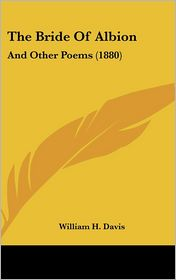 The Bride of Albion: And Other Poems (1880)