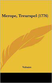 Merope, Treurspel (1776)