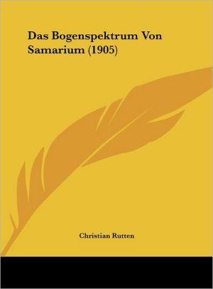 Das Bogenspektrum Von Samarium (1905) - Christian Rutten
