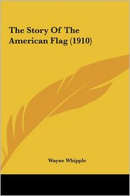 The Story of the American Flag (1910)