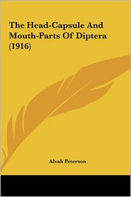 The Head-Capsule and Mouth-Parts of Diptera (1916)