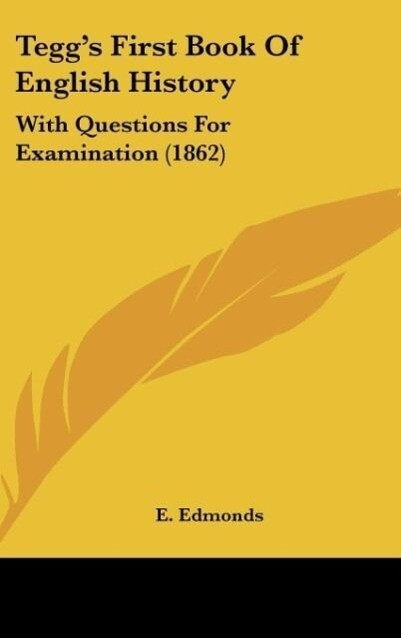 Tegg´s First Book Of English History als Buch von E. Edmonds - E. Edmonds