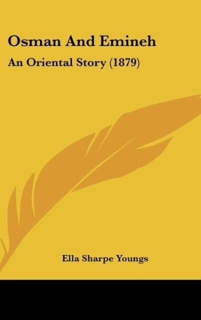 Osman And Emineh als Buch von Ella Sharpe Youngs - Ella Sharpe Youngs