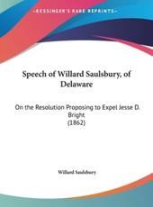 Speech of Willard Saulsbury, of Delaware - Willard Saulsbury