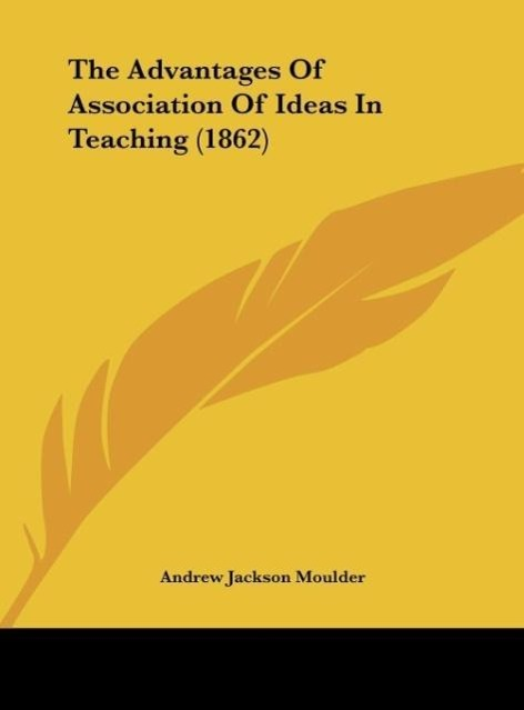 The Advantages of Association of Ideas in Teaching (1862)