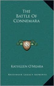The Battle of Connemara the Battle of Connemara - Kathleen O'Meara