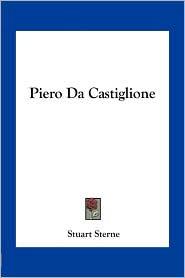 Piero Da Castiglione - Stuart Sterne