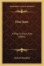 Don Juan - Richard Mansfield