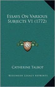 Essays On Various Subjects V1 (1772) - Catherine Talbot