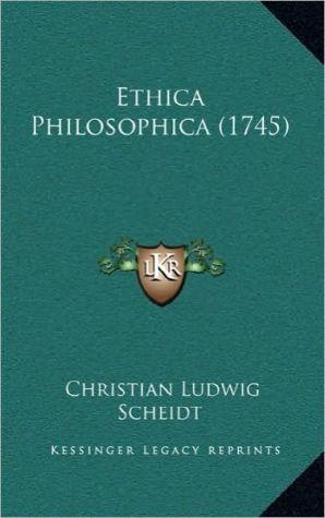 Ethica Philosophica (1745)