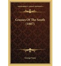 Grasses of the South (1887) - George Vasey