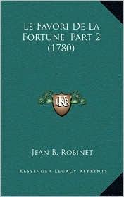 Le Favori De La Fortune, Part 2 (1780) - Jean B. Robinet