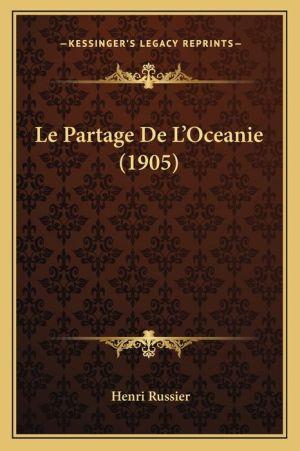 Le Partage de L'Oceanie (1905) - Henri Russier