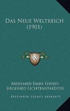 Das Neue Weltreich (1901) - Mehemed Emin Efendi