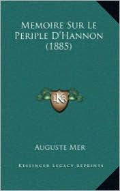 Memoire Sur Le Periple D'Hannon (1885) - Auguste Mer