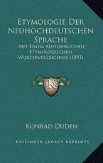 Etymologie Der Neuhochdeutschen Sprache - Konrad Duden