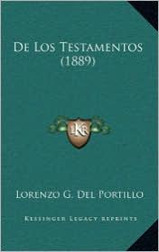 De Los Testamentos (1889) - Lorenzo G. Del Portillo