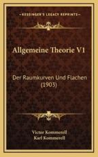 Allgemeine Theorie V1 - Victor Kommerell