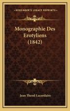 Monographie Des Erotyliens (1842) - Jean Theod Lacordaire