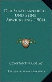 Der Staatsbankrott Und Seine Abwicklung (1904)