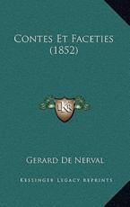 Contes Et Faceties (1852) - Gerard De Nerval