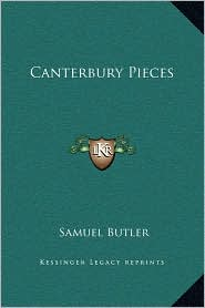 Canterbury Pieces - Samuel Butler