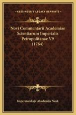 Novi Commentarii Academiae Scientiarum Imperialis Petropolitanae V9 (1764) - Imperatorskaja Akademija Nauk